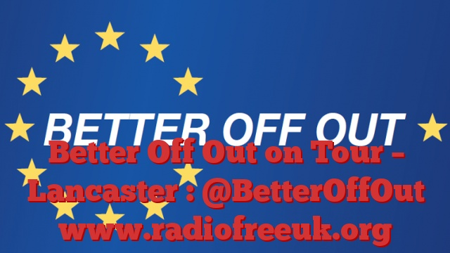 Better Off Out on Tour – Lancaster : @BetterOffOut